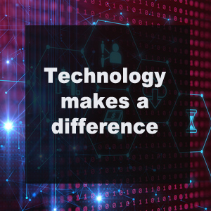 How Technology makes a difference